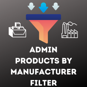 Admin Products by Manufacturers filter